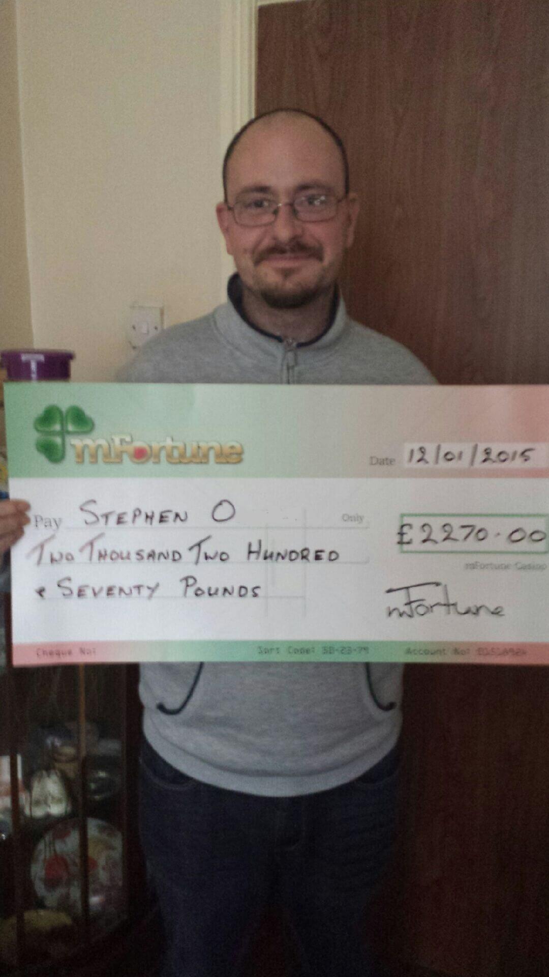 Stephen O won £ 2,270