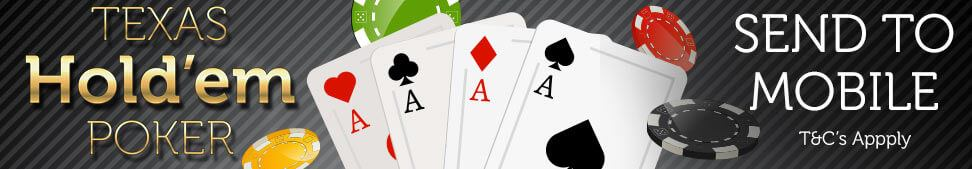 Send Texas Hold'em Poker to your mobile
