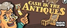 Cash In The Antiques Online Slots £5 No Deposit Bonus