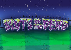 Slots of the Dead 50 free spins