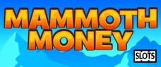 Mammoth Money Online Slots £5 No Deposit Bonus