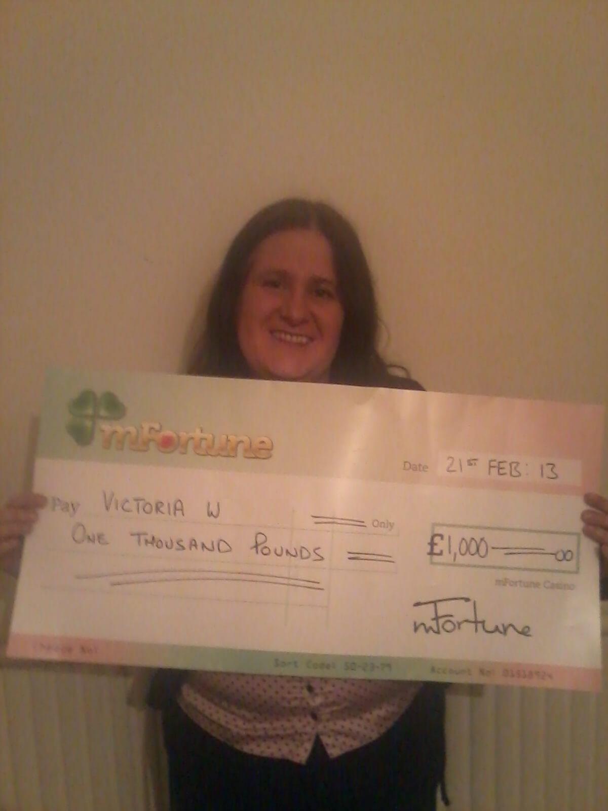 Victoria W won £ 1,000