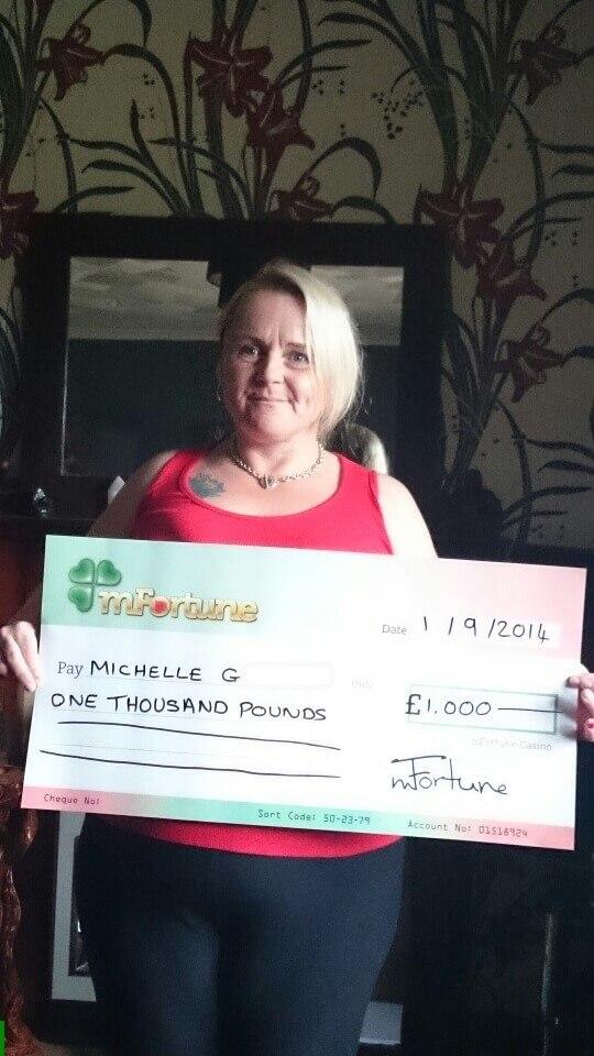 Michelle G won £ 1,000